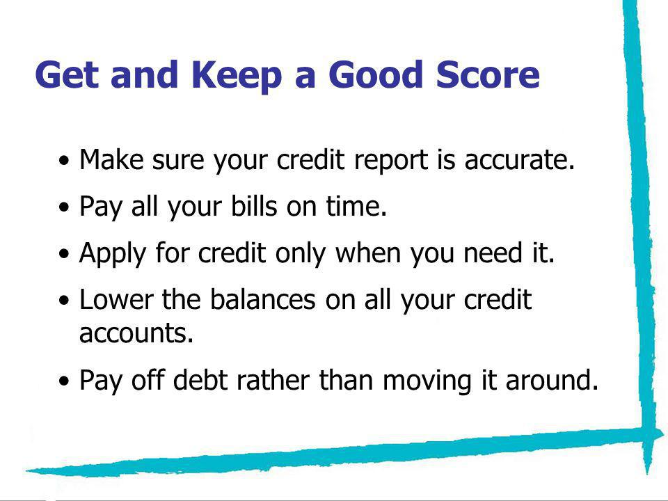 Get and Keep a Good Score