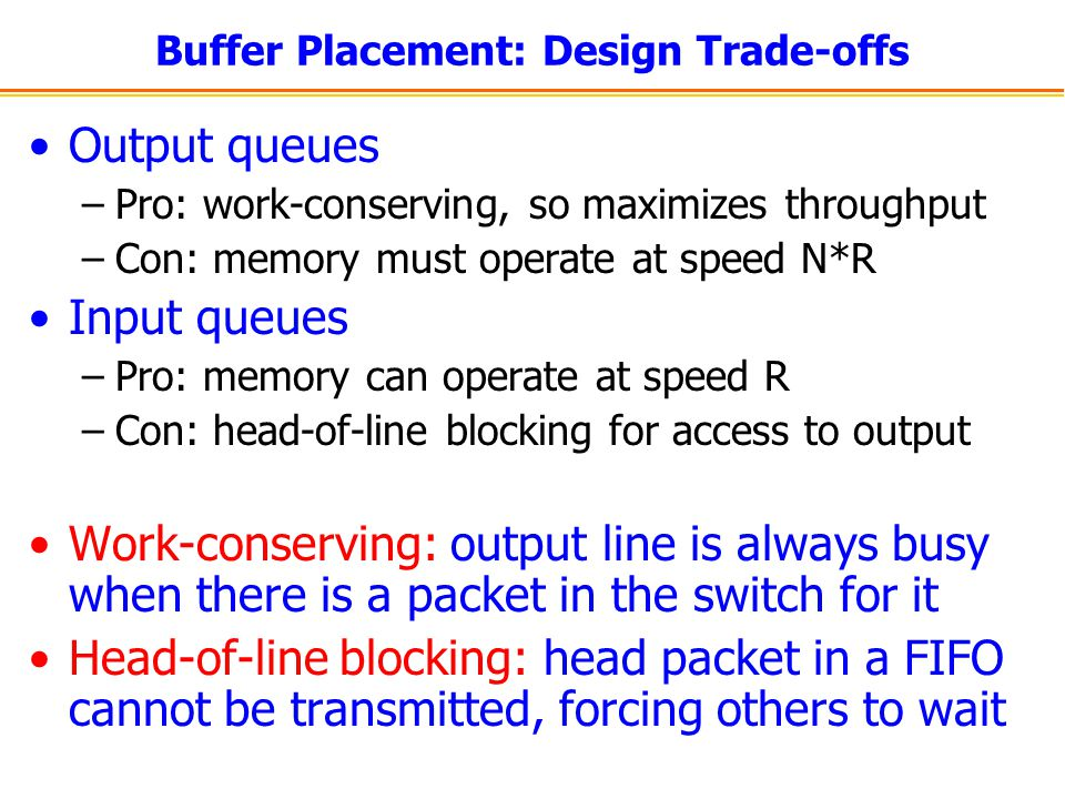 Buffer Placement: Design Trade-offs