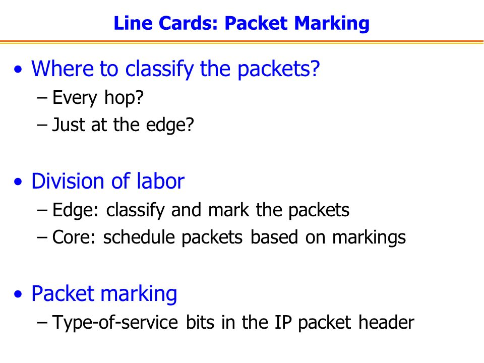 Line Cards: Packet Marking