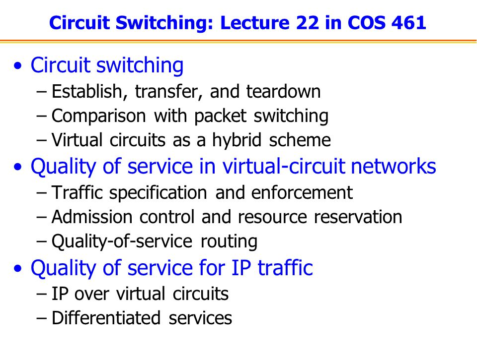 Circuit Switching: Lecture 22 in COS 461