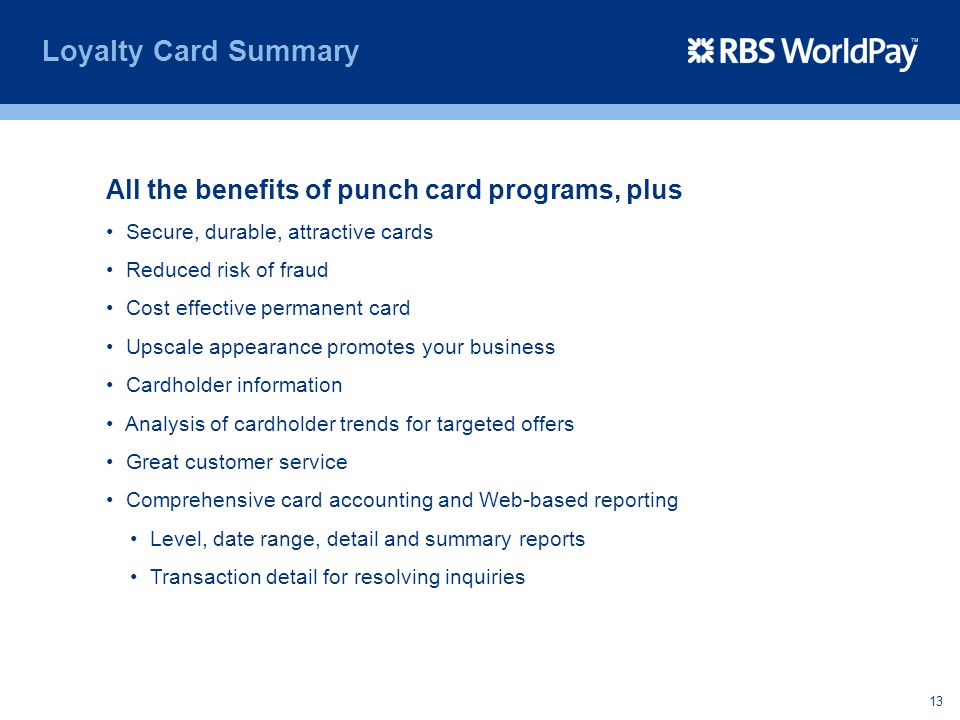 Loyalty Card Summary All the benefits of punch card programs, plus