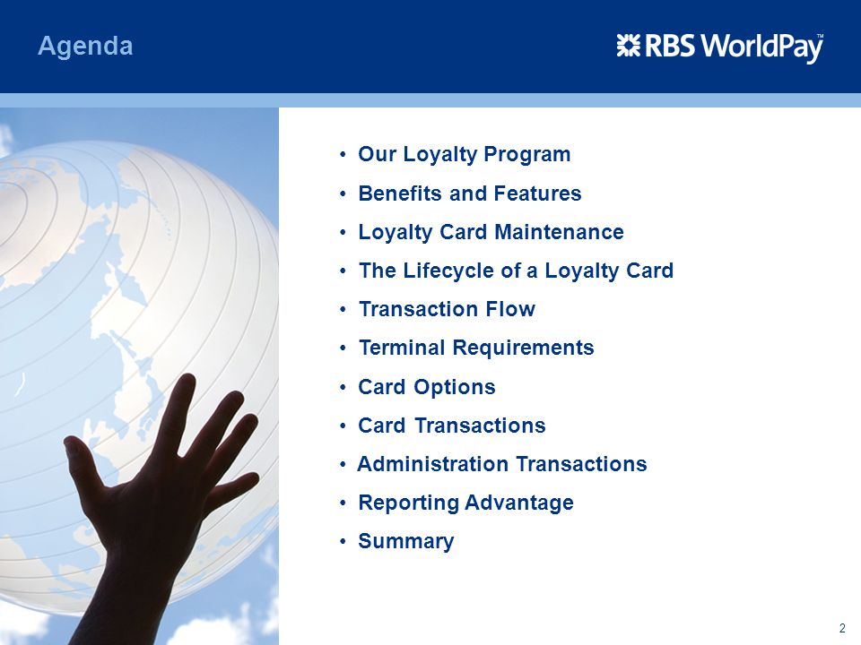 Agenda Our Loyalty Program Benefits and Features