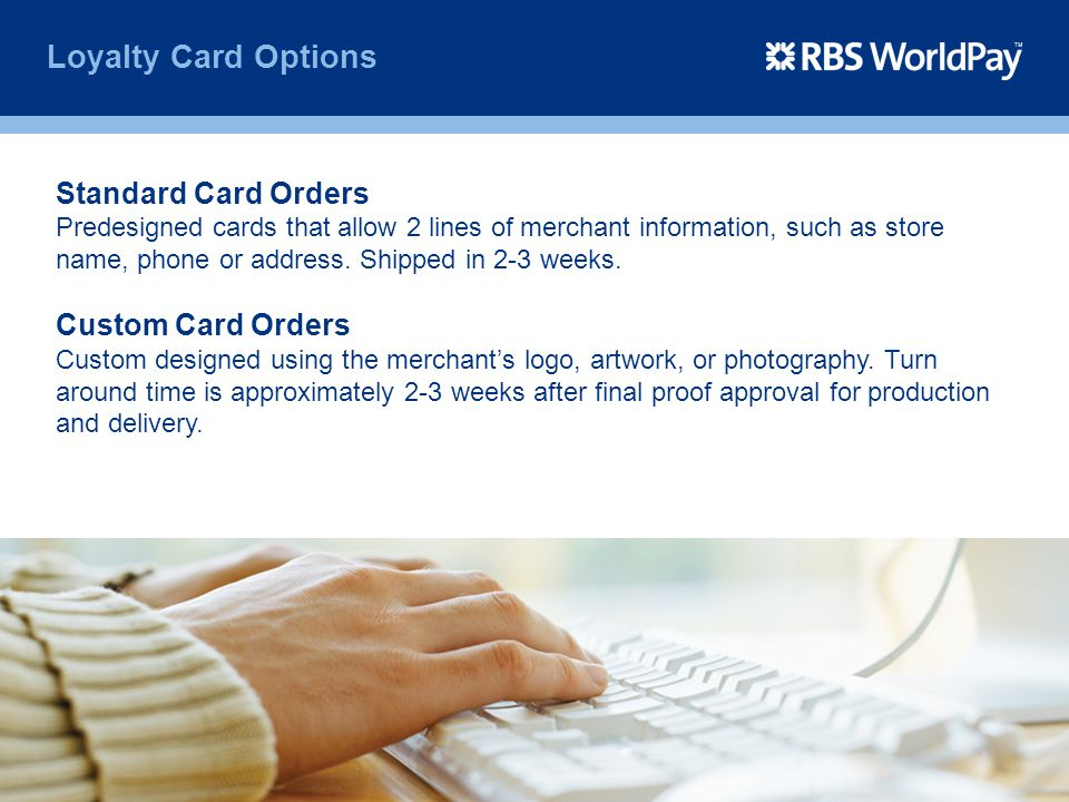 Loyalty Card Options Standard Card Orders Custom Card Orders