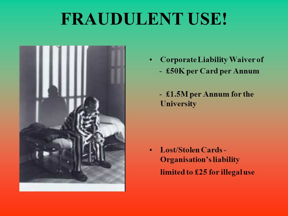 FRAUDULENT USE! Corporate Liability Waiver of