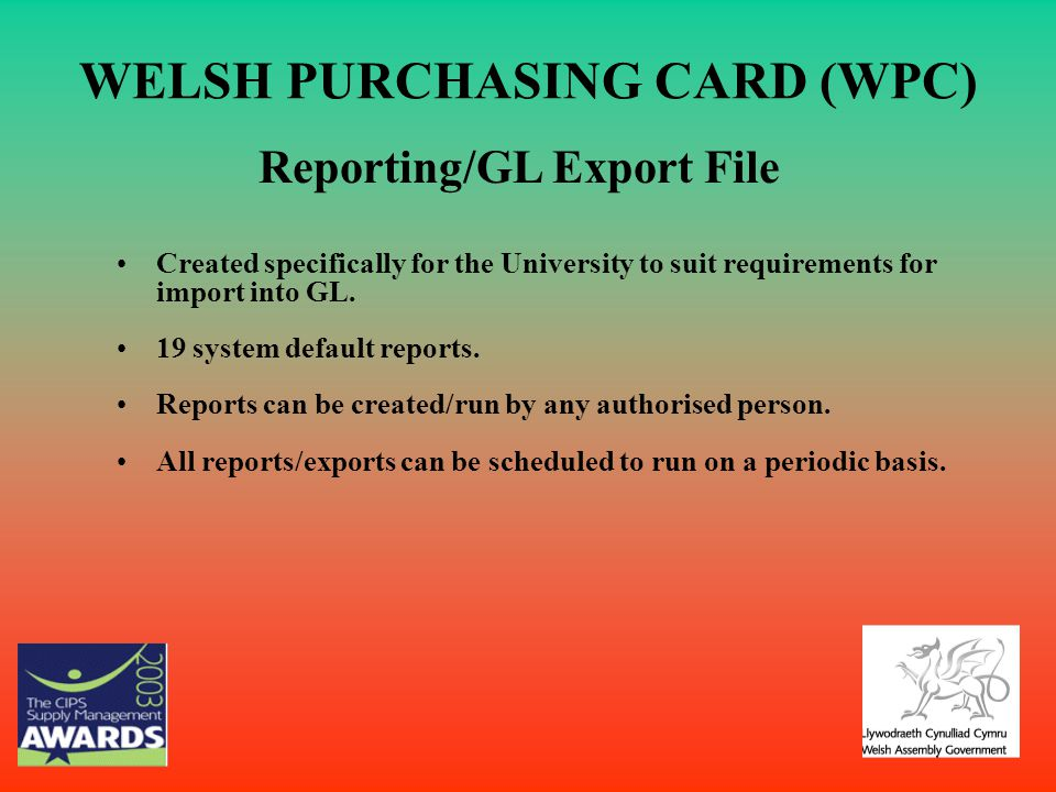 WELSH PURCHASING CARD (WPC)
