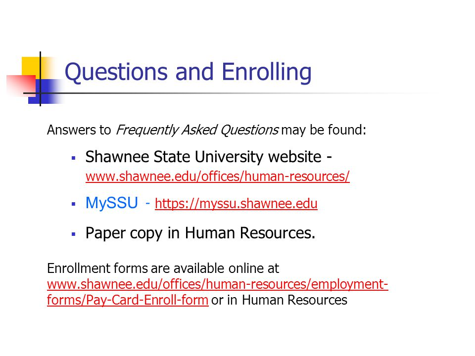 Questions and Enrolling