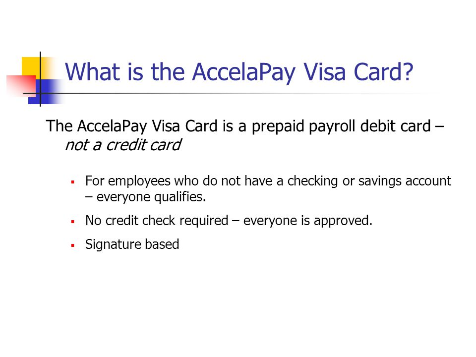 What is the AccelaPay Visa Card