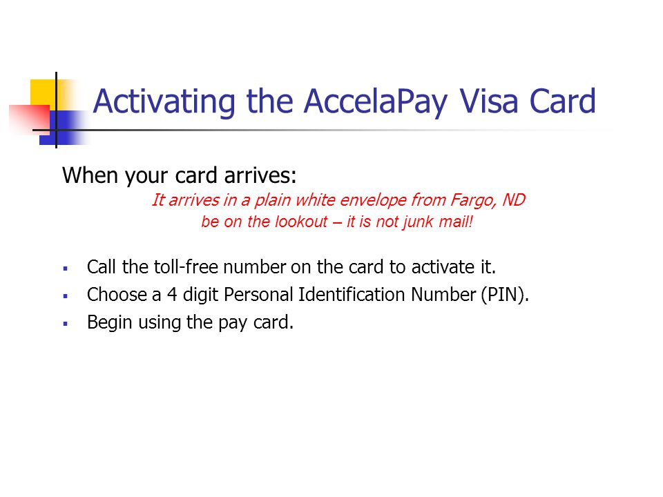 Activating the AccelaPay Visa Card