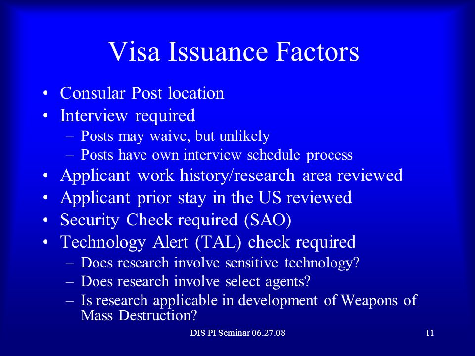 Visa Issuance Factors Consular Post location Interview required