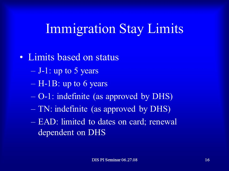 Immigration Stay Limits