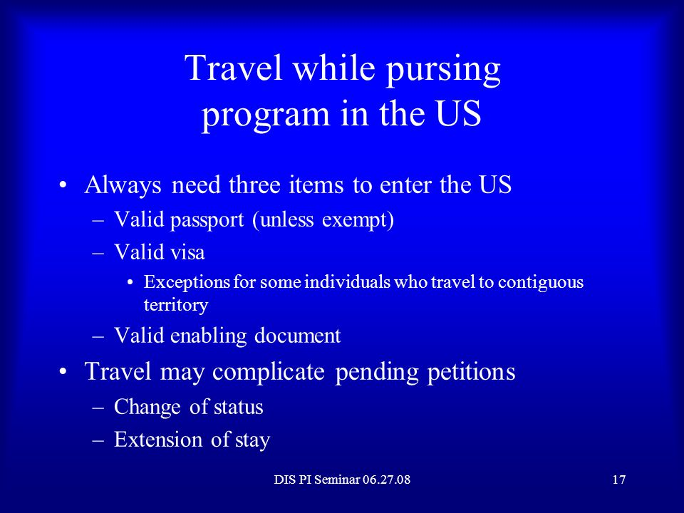 Travel while pursing program in the US