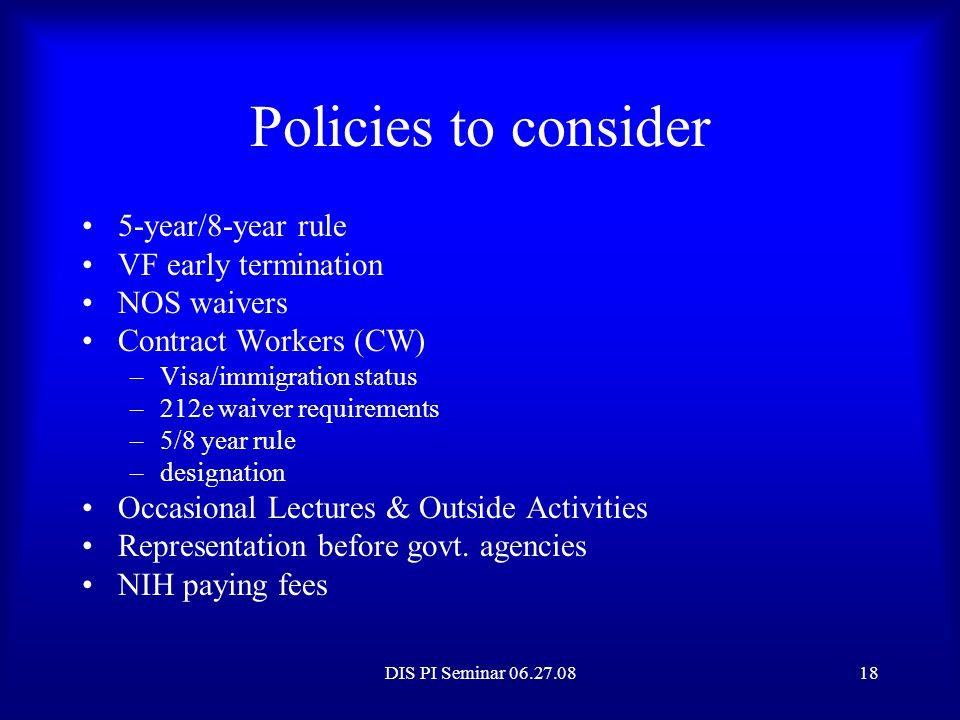 Policies to consider 5-year/8-year rule VF early termination