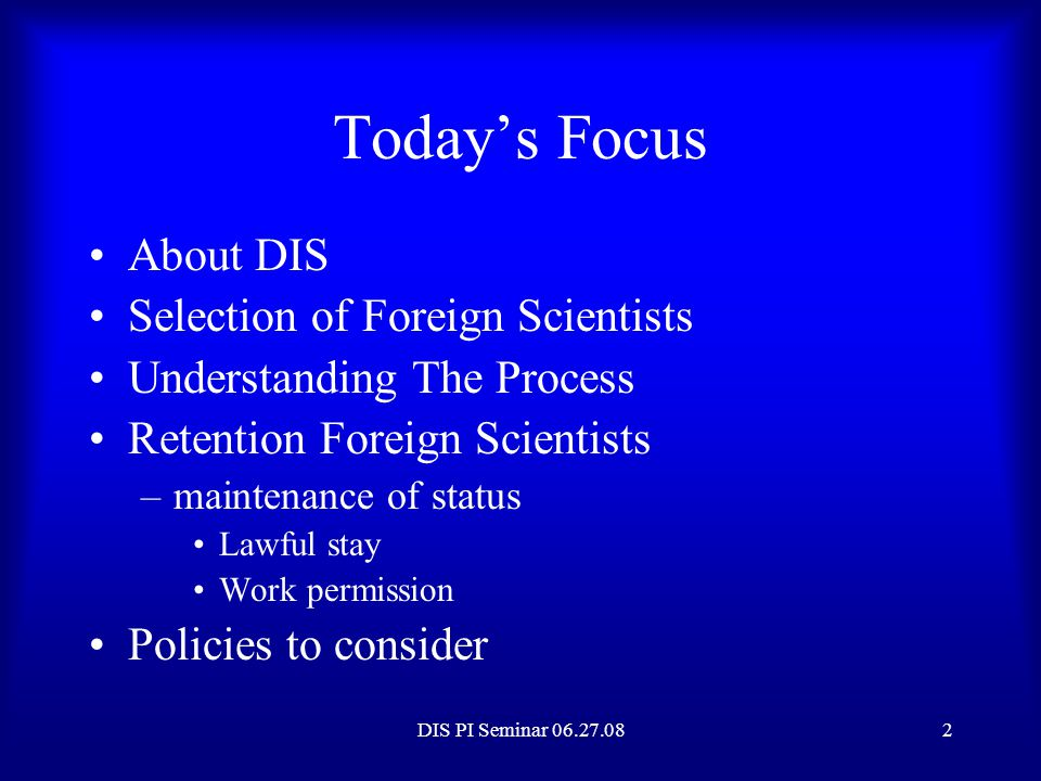 Today's Focus About DIS Selection of Foreign Scientists