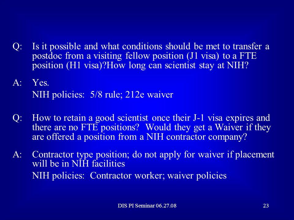 NIH policies: 5/8 rule; 212e waiver