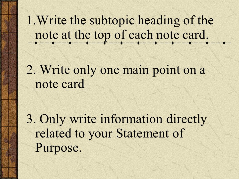 1.Write the subtopic heading of the note at the top of each note card.