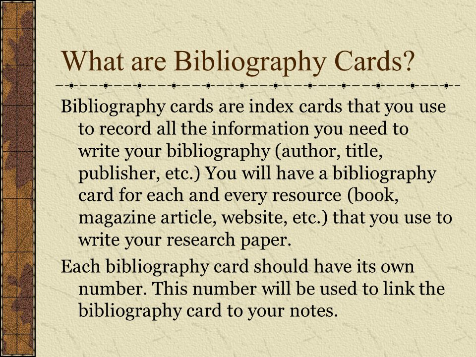 bibliography cards for research papers If you are looking for help with writing research paper bibliography, here you can find information about format and research paper bibliography cards.
