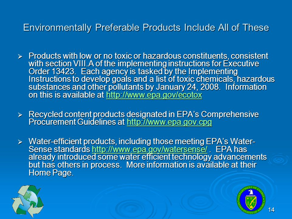 Environmentally Preferable Products Include All of These