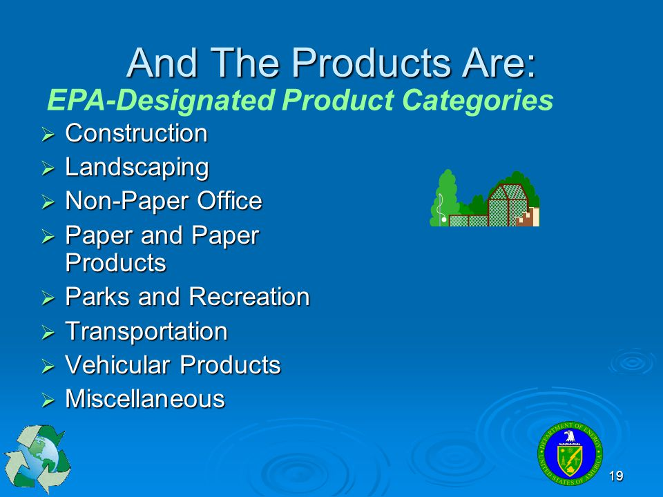 And The Products Are: EPA-Designated Product Categories Construction
