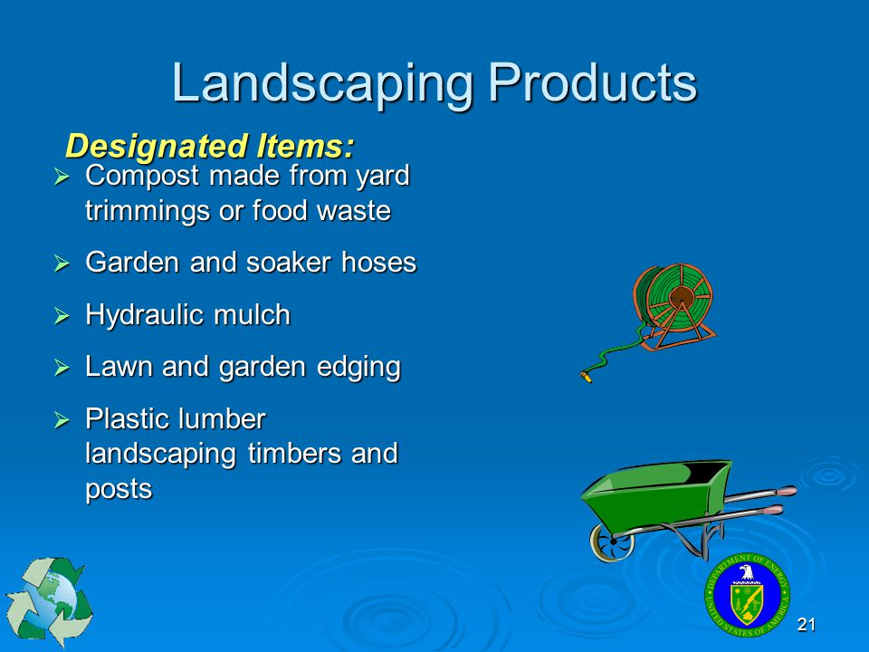 Landscaping Products Designated Items: