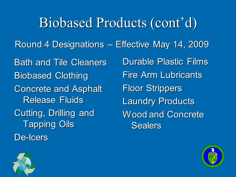 Biobased Products (cont'd)