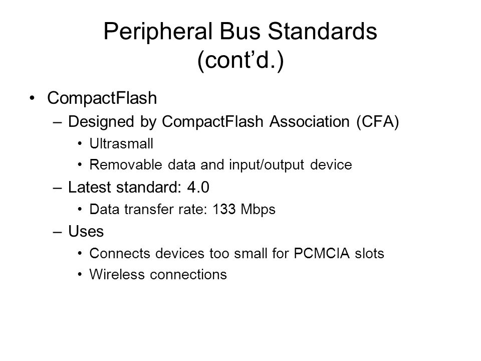 Peripheral Bus Standards (cont'd.)
