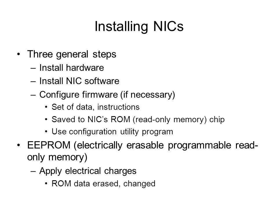 Installing NICs Three general steps