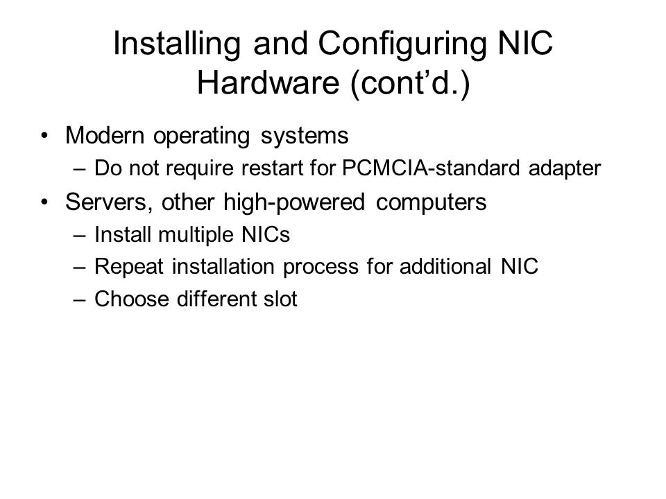 Installing and Configuring NIC Hardware (cont'd.)