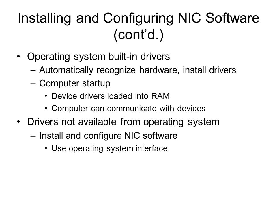 Installing and Configuring NIC Software (cont'd.)
