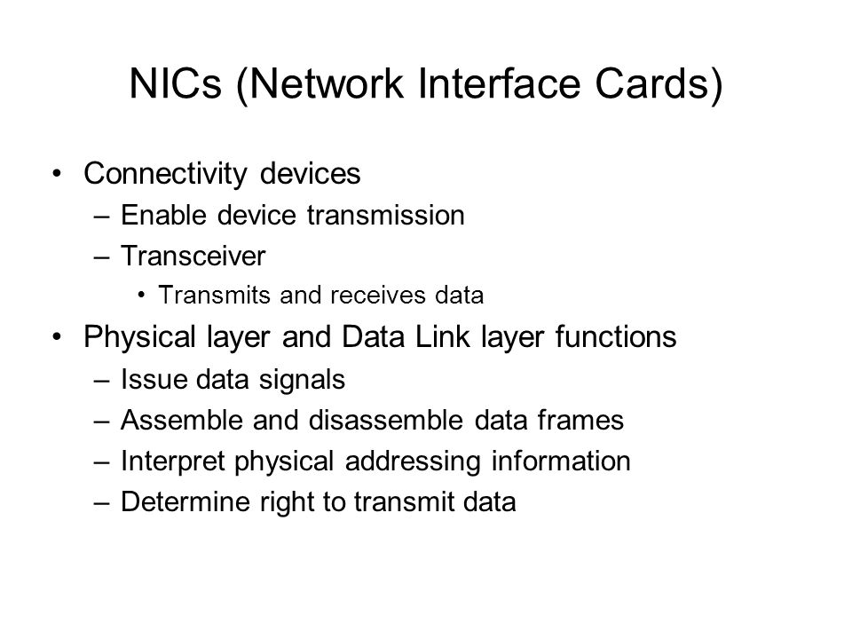 NICs (Network Interface Cards)