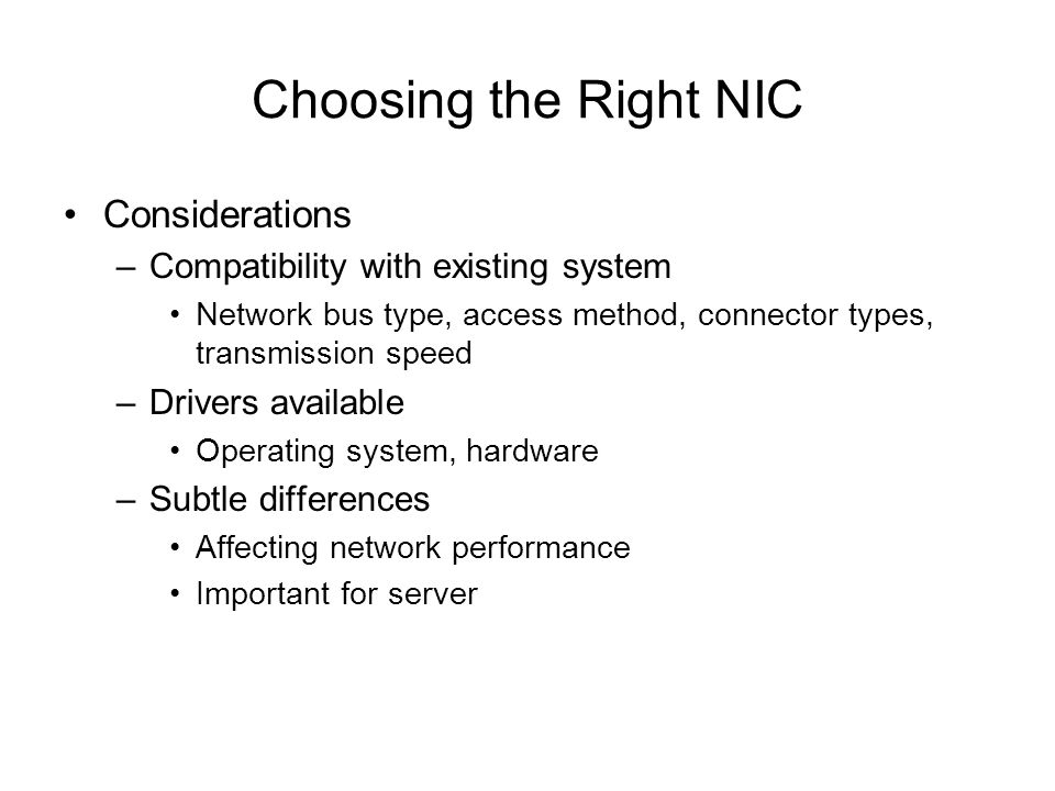 Choosing the Right NIC Considerations