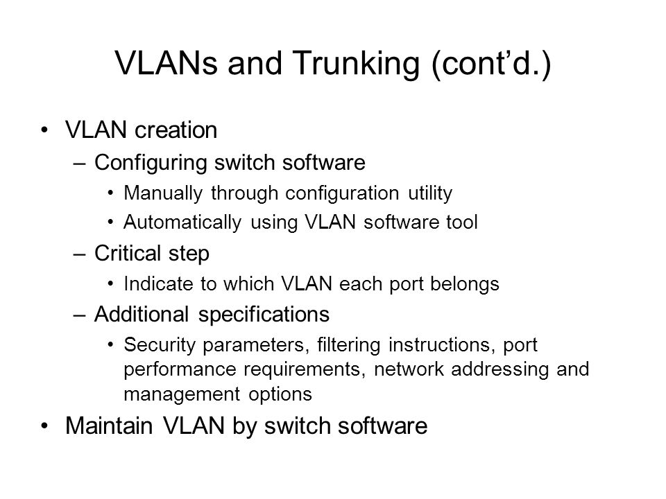 VLANs and Trunking (cont'd.)