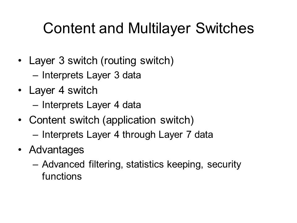 Content and Multilayer Switches