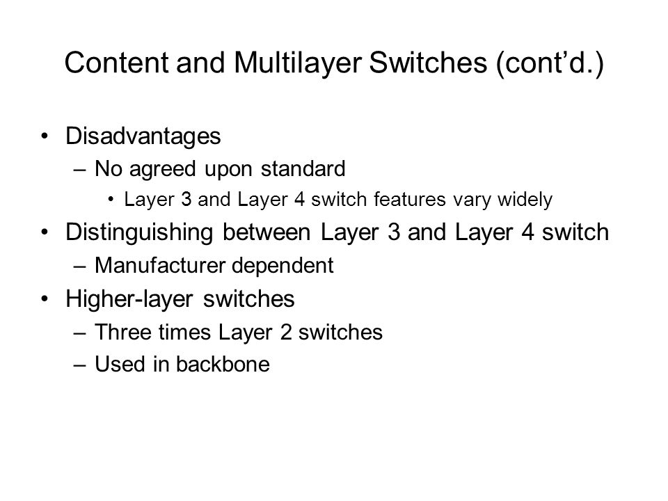 Content and Multilayer Switches (cont'd.)
