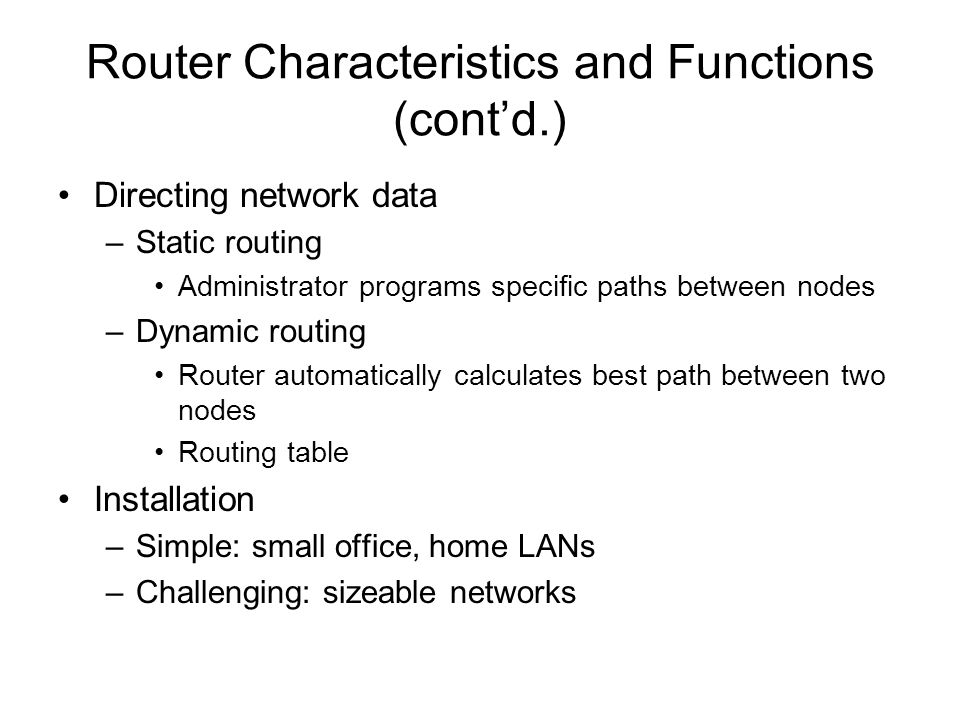 Router Characteristics and Functions (cont'd.)