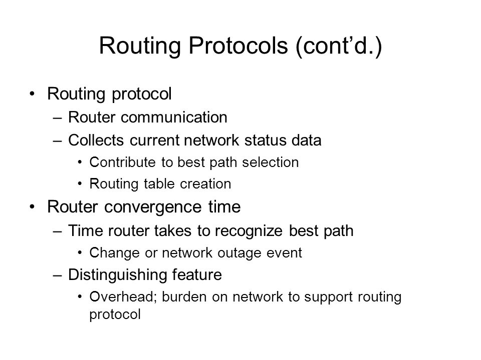 Routing Protocols (cont'd.)