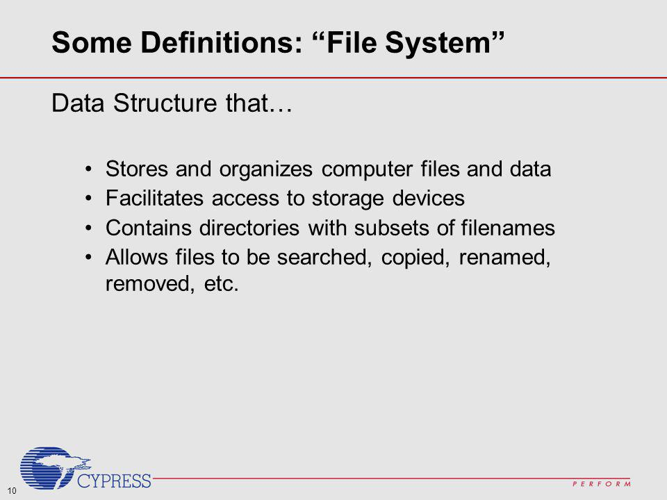 Some Definitions: File System