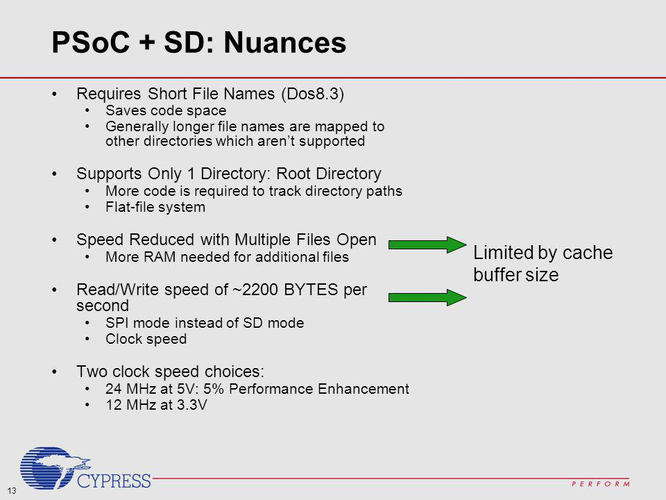 PSoC + SD: Nuances Limited by cache buffer size