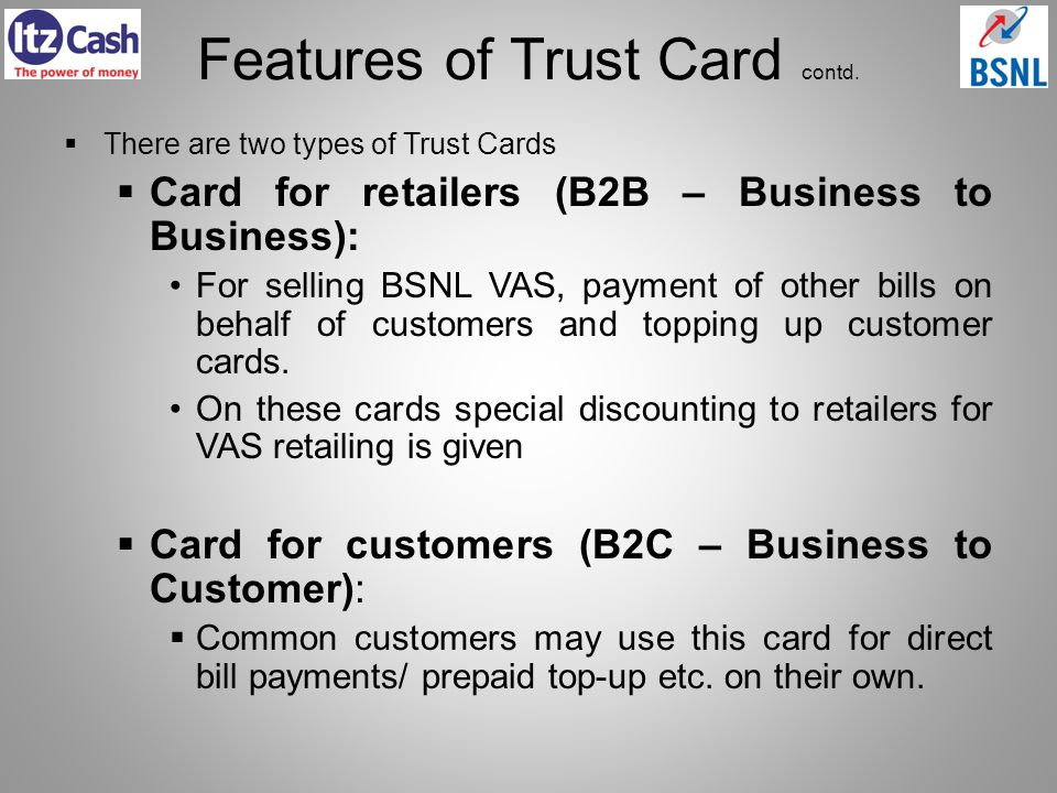 Features of Trust Card contd.