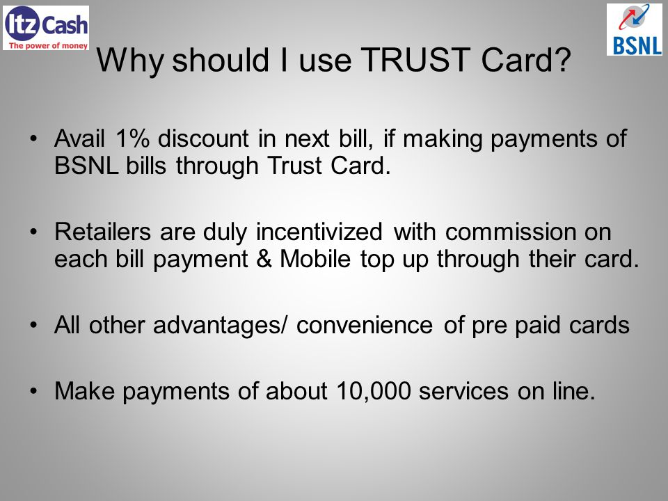 Why should I use TRUST Card