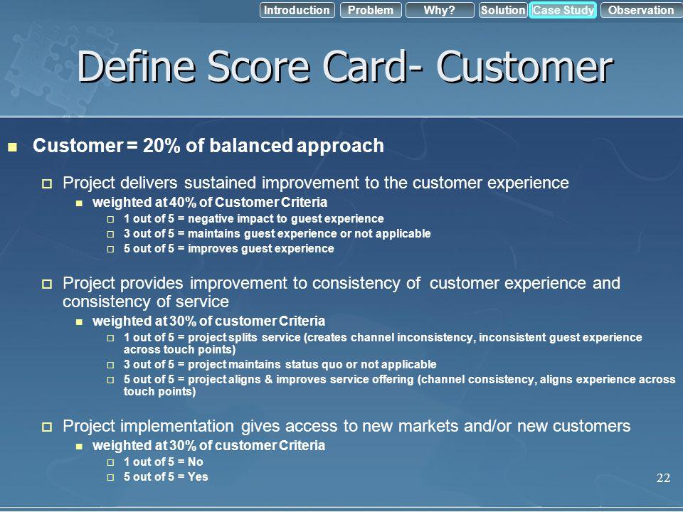 Define Score Card- Customer