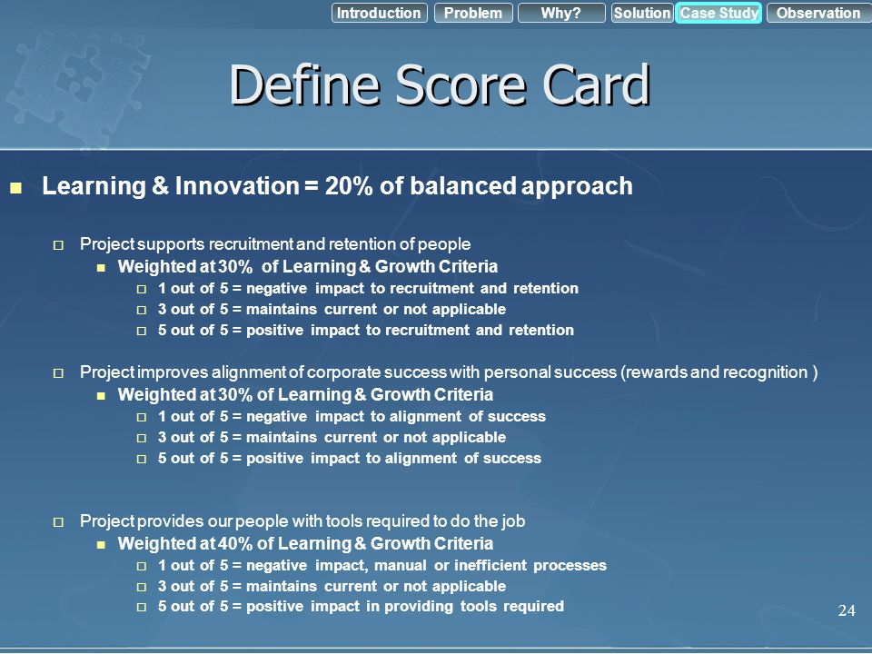 Define Score Card Learning & Innovation = 20% of balanced approach