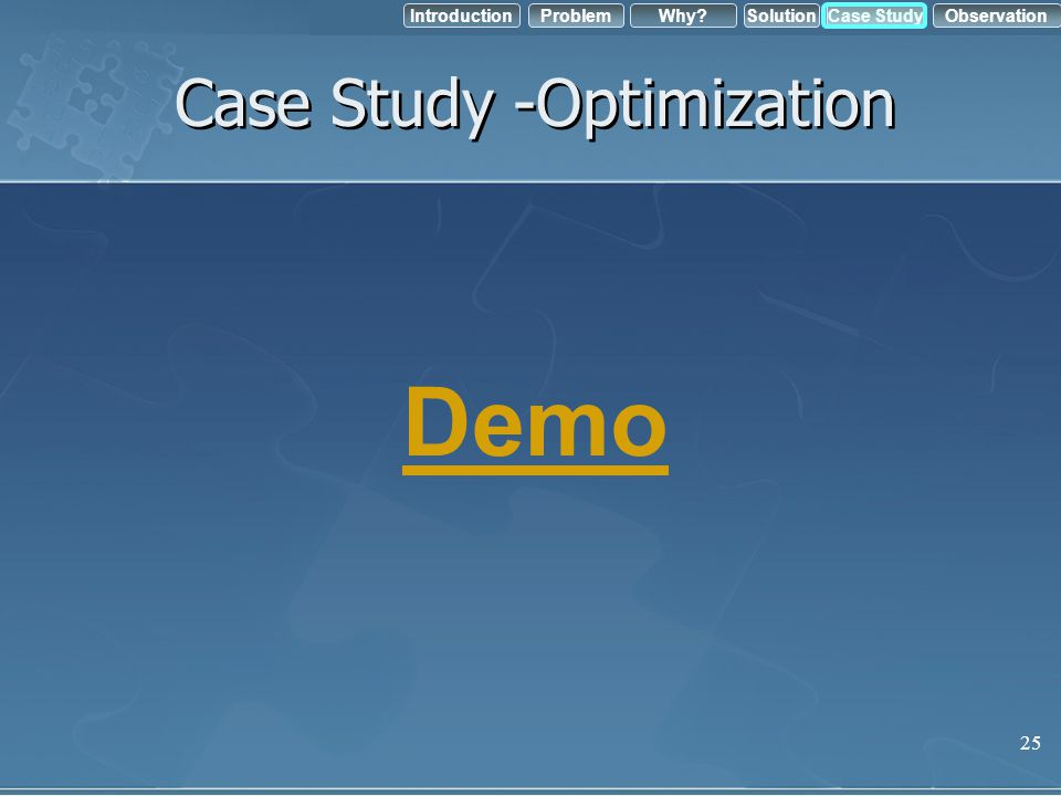 Case Study -Optimization