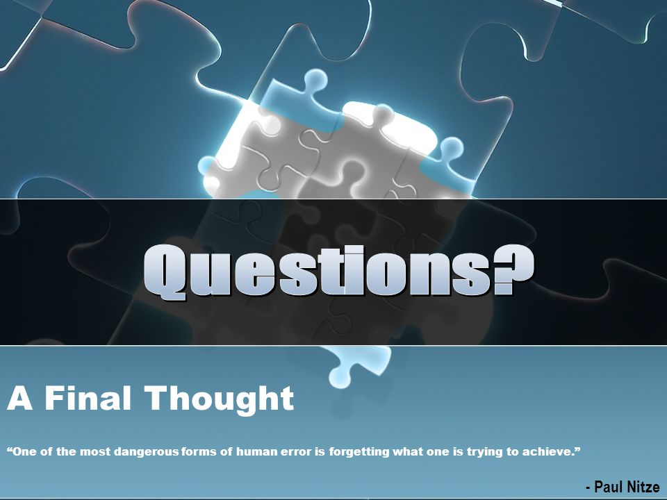 Questions A Final Thought - Paul Nitze