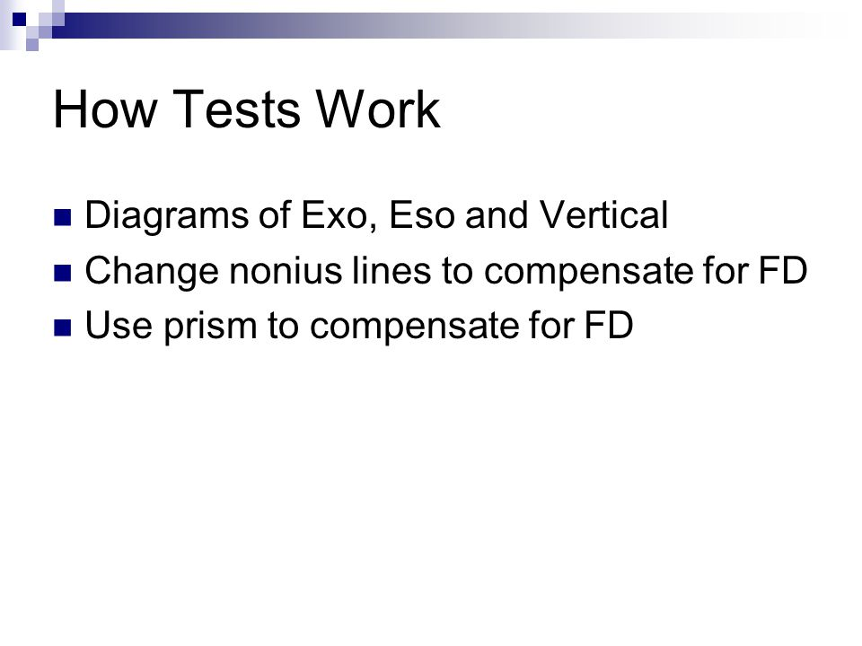 How Tests Work Diagrams of Exo, Eso and Vertical