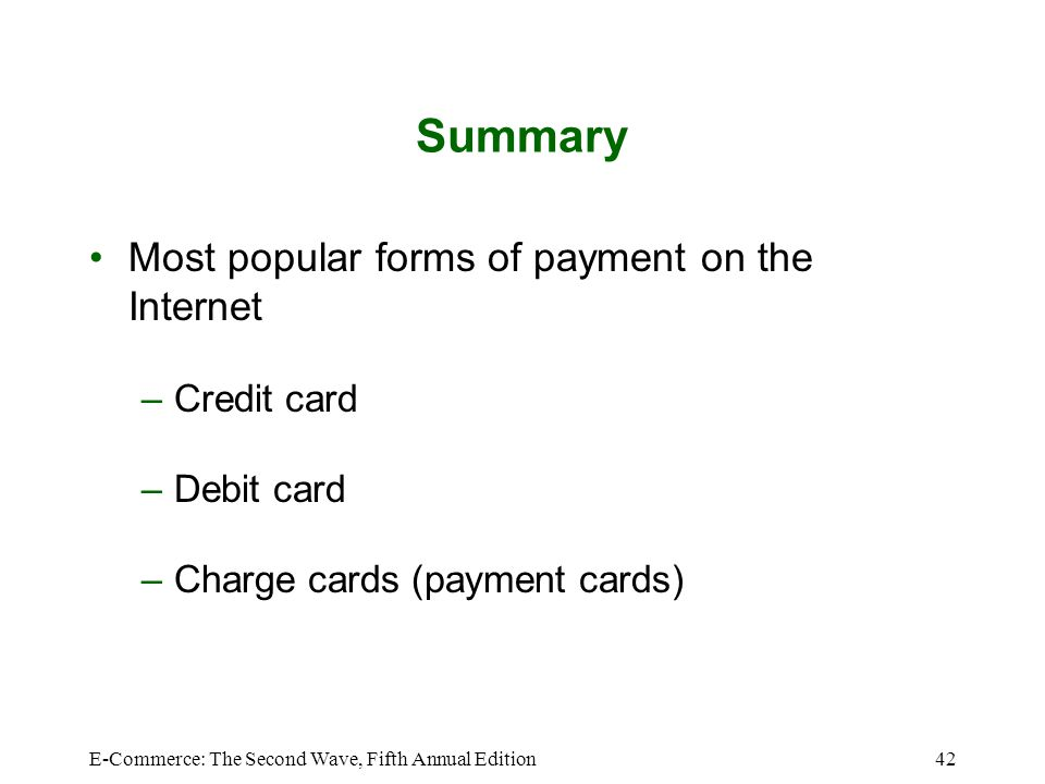 Summary Most popular forms of payment on the Internet Credit card