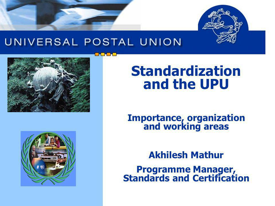 Standardization and the UPU