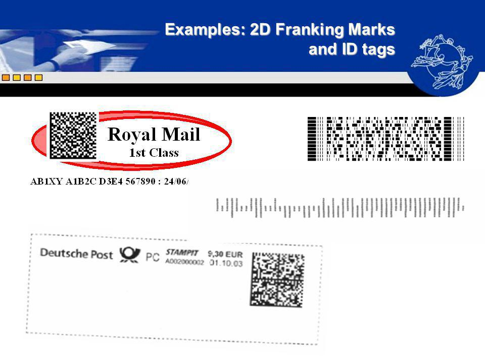 Examples: 2D Franking Marks and ID tags