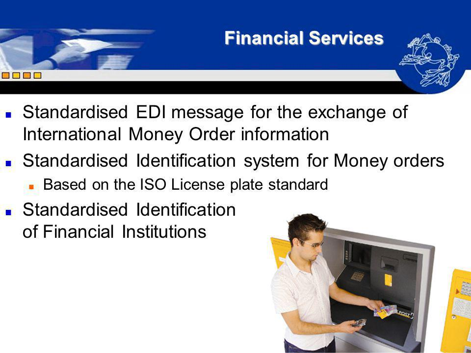 Standardised Identification system for Money orders