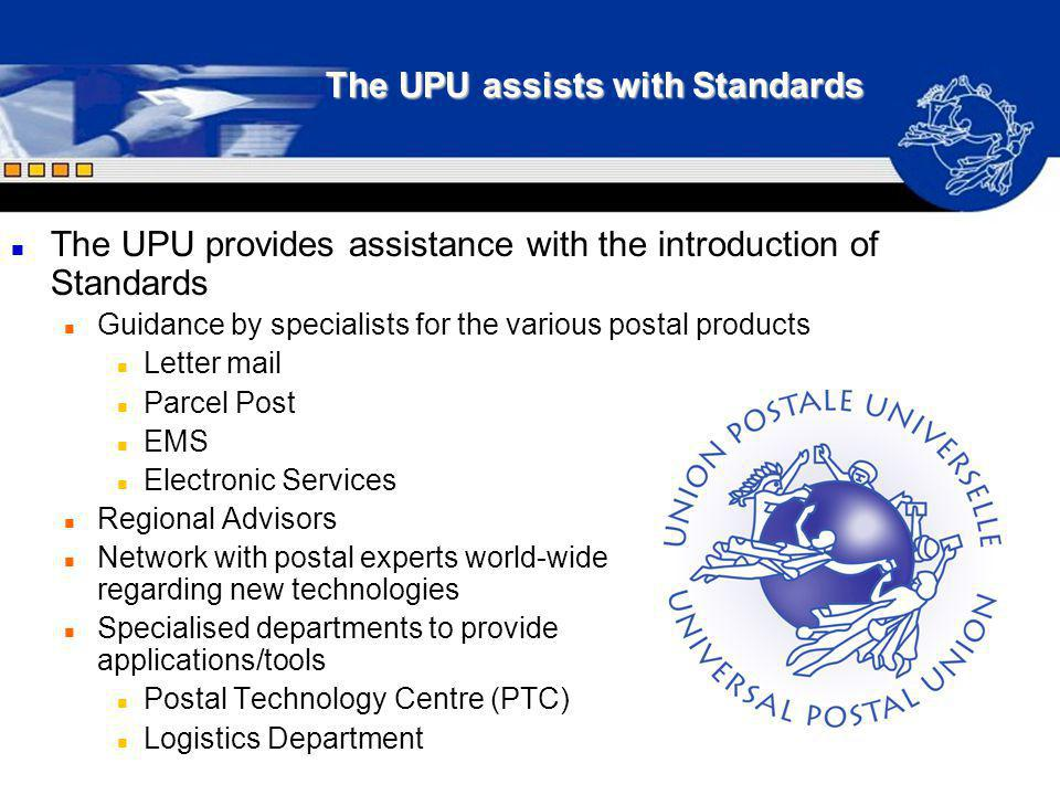 The UPU assists with Standards
