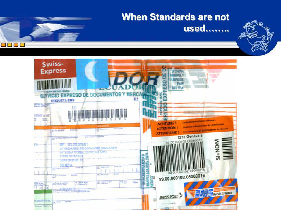 When Standards are not used……..